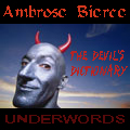 The Devil's Dictionary, by Ambrose Bierce