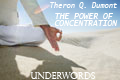 The Power of Concentration, by Theron Q. Dumont